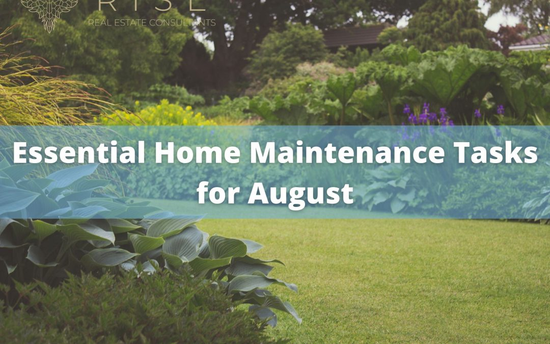 Essential Home Maintenance Tasks for August