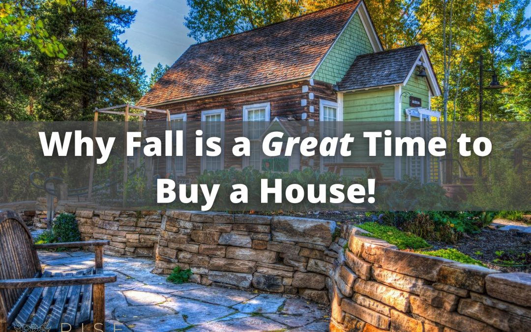 Why Fall is a Great Time to Buy a House!